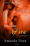 INTO THE FIRE, Entangled Brazen, February 2014